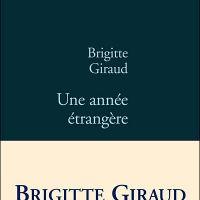 L'Allemagne par les livres : Une année étrangère de Brigitte Giraud !