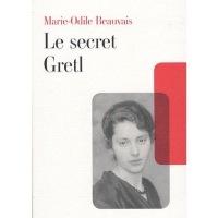 L'Allemagne par les livres : Le secret Gretl de Marie-Odile Beauvais !