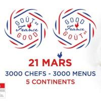 Goût de / Good France 2018, pour le rayonnement de la cuisine française !